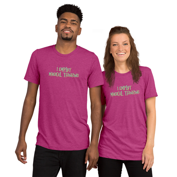 Magical Thinking B+C 3413 Short sleeve t-shirt - The School Counselor Shop  Great gifts and items for school and guidance counselors. School Counseling, Counseling, School Shirts, Counseling Apparel