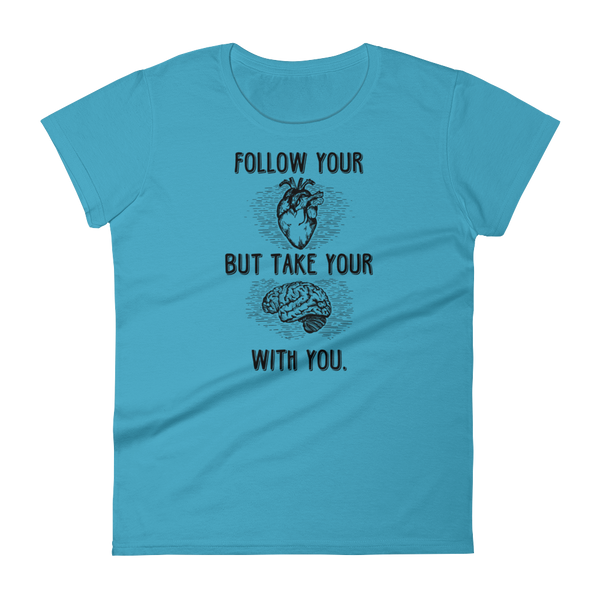 Follow Your Heart Anvil 880 (Dark) Women's short sleeve t-shirt - The School Counselor Shop  Great gifts and items for school and guidance counselors. School Counseling, Counseling, School Shirts, Counseling Apparel
