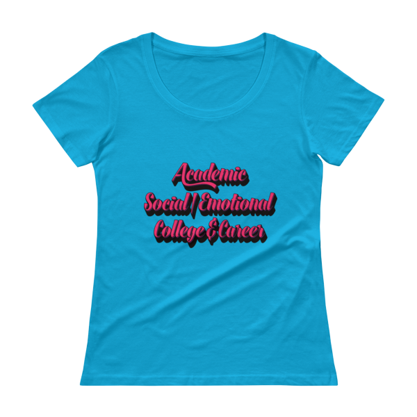 Academic, Social/Emotional, College & Career - Ladies' Scoopneck T-Shirt - The School Counselor Shop  Great gifts and items for school and guidance counselors. School Counseling, Counseling, School Shirts, Counseling Apparel