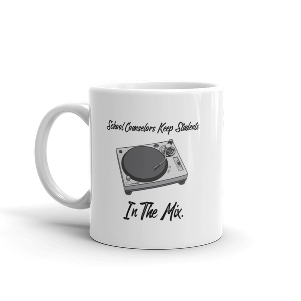In The Mix Ceramic Mug - The School Counselor Shop  Great gifts and items for school and guidance counselors. School Counseling, Counseling, School Shirts, Counseling Apparel