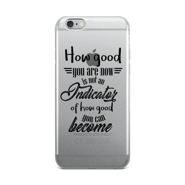 How good you are at the beginning... - iPhone 5/5s/Se, 6/6s, 6/6s Plus Case - The School Counselor Shop  Great gifts and items for school and guidance counselors. School Counseling, Counseling, School Shirts, Counseling Apparel