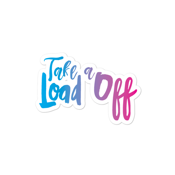 Take A Load Off - Bubble-free school counselor and teacher stickers - The School Counselor Shop  Great gifts and items for school and guidance counselors. School Counseling, Counseling, School Shirts, Counseling Apparel