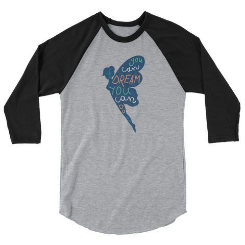 If You Can Dream It - Blue Front Unisex 3/4 sleeve raglan shirt - The School Counselor Shop  Great gifts and items for school and guidance counselors. School Counseling, Counseling, School Shirts, Counseling Apparel