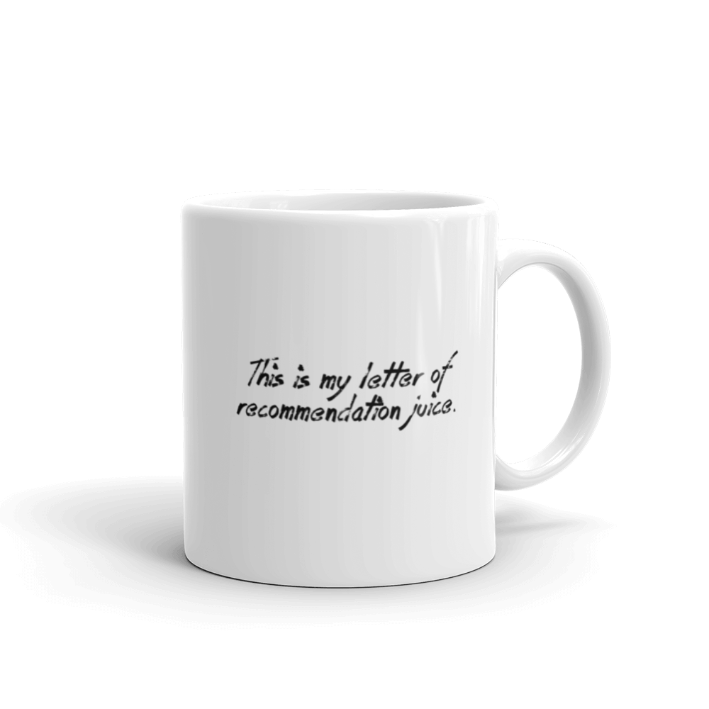 Letter of Recommendation Juice Mug - The School Counselor Shop  Great gifts and items for school and guidance counselors. School Counseling, Counseling, School Shirts, Counseling Apparel