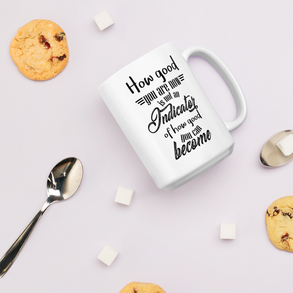 How good you are at the beginning... - Ceramic Mug - The School Counselor Shop  Great gifts and items for school and guidance counselors. School Counseling, Counseling, School Shirts, Counseling Apparel