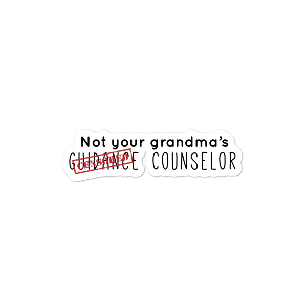 Not your grandma's guidance counselors - Bubble-free stickers for school counselors - The School Counselor Shop  Great gifts and items for school and guidance counselors. School Counseling, Counseling, School Shirts, Counseling Apparel