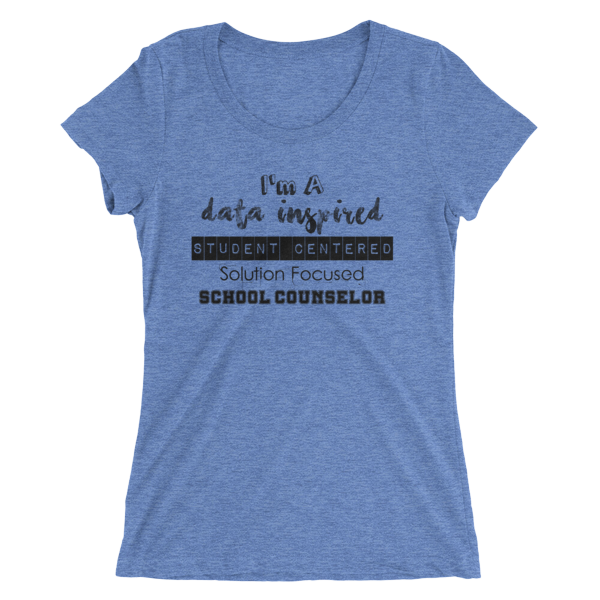 Data Inspired School Counselor - Bella + Canvas Ladies' short sleeve t-shirt - The School Counselor Shop  Great gifts and items for school and guidance counselors. School Counseling, Counseling, School Shirts, Counseling Apparel