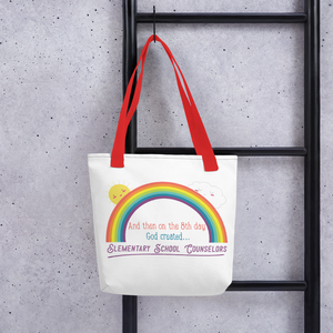 On the 8th Day - Elementary School Counselors Tote bag