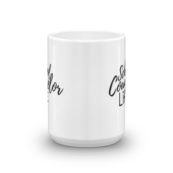 School Counselor Life Ceramic Coffee/Tea Mug - The School Counselor Shop  Great gifts and items for school and guidance counselors. School Counseling, Counseling, School Shirts, Counseling Apparel