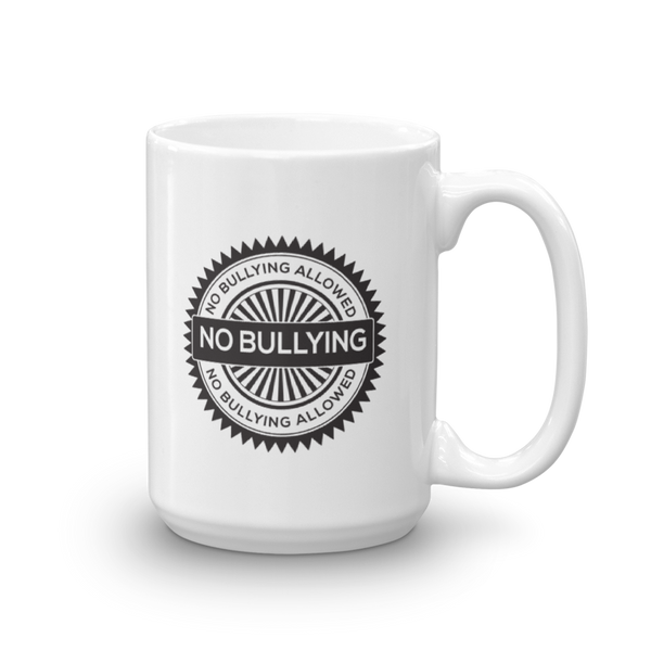 No Bullying Ceramic Mug - The School Counselor Shop  Great gifts and items for school and guidance counselors. School Counseling, Counseling, School Shirts, Counseling Apparel