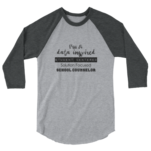 Data Inspired School Counselor - Tultex 245 3/4 sleeve raglan shirt - The School Counselor Shop  Great gifts and items for school and guidance counselors. School Counseling, Counseling, School Shirts, Counseling Apparel