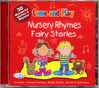 COME AND PLAY - Nursery Rhymes & Fairy Stories