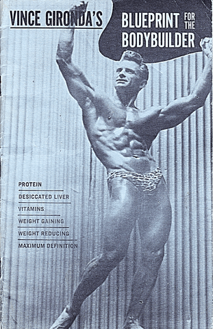 Vince Gironda's Blueprint for the Bodybuilder