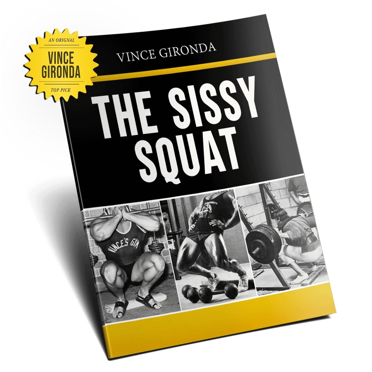 The Sissy Squat by Vince Gironda - NSP Nutrition