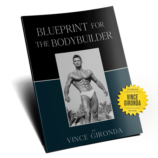Vince Gironda's Blueprint for Body Builders - NSP Nutrition