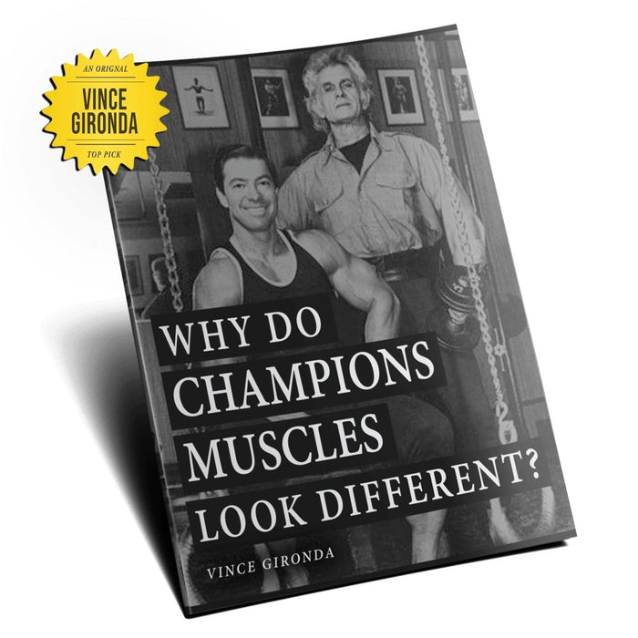Why Do Champion's Muscles Look Different? by Vince Gironda - NSP Nutrition