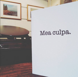 Snapshot of our mea culpa letterpress greeting card taken in the printing studio.