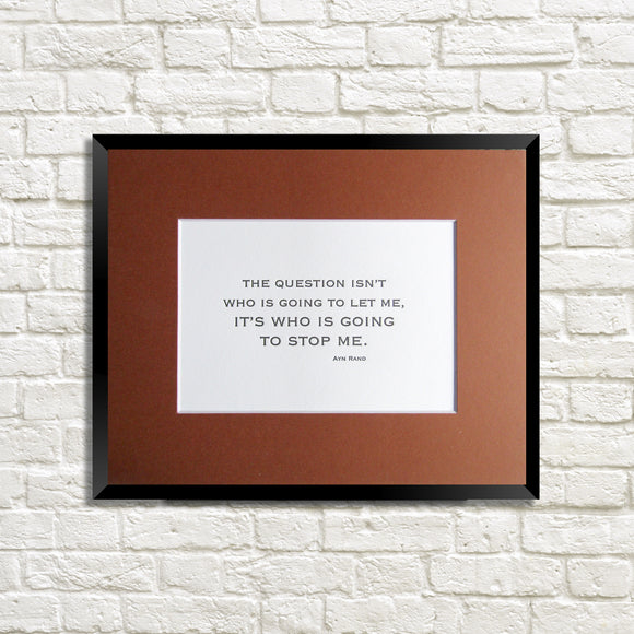 Letterpress art print Ayn Rand Fountainhead Quote