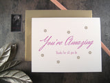 You're Amazing, Thanks for all you do, letterpress card perfect for Administrative Professionals Day in April, designed & printed by inviting | shopinviting in Austin, Texas.