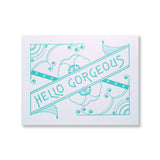 Letterpress Hello Gorgeous card in teal, INV1077, by inviting.