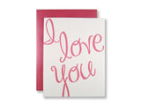 Letterpress Valentine's Day card, fuchsia text exclaiming I Love You, designed & printed by inviting in Austin Texas.