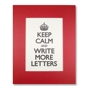 Keep Calm and Write More Letters