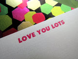 Letterpress love stationery, pink LOVE YOU LOTS text with lined green envelopes, by inviting letterpress in austin texas.