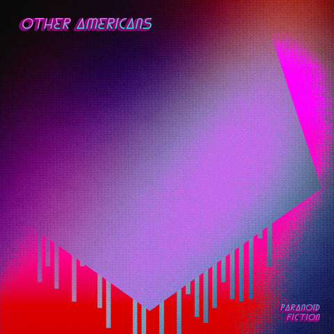 Other Americans | Paranoid Fiction Digital Download