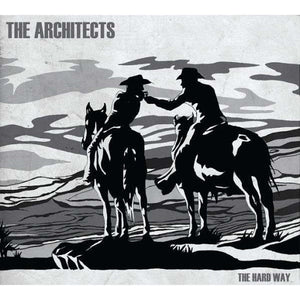Architects | The Hard Way