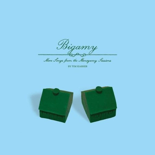15P | Tim Kasher - Bigamy: More Songs From The Monogamy Sessions CD