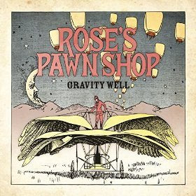 Roses Pawn Shop Gravity Well Album Art