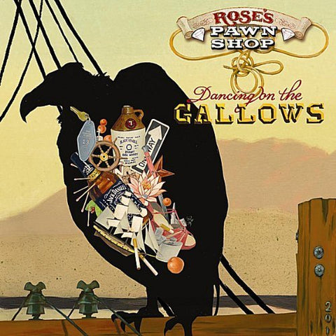 Rose's Pawn Shop Dancing On The Gallows Album Art
