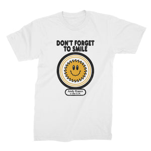 Andy Frasco | Don't Forget To Smile T-Shirt *PREORDER*