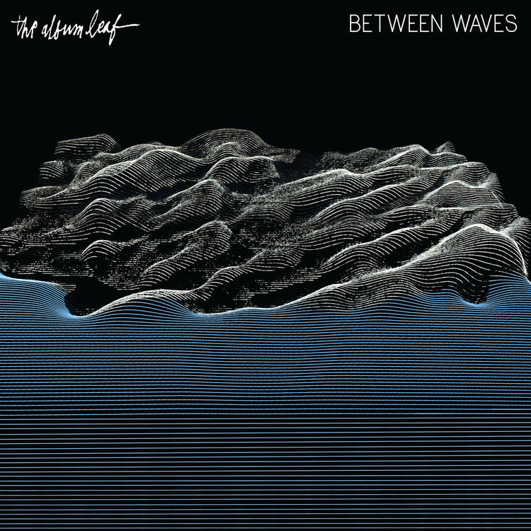The Album Leaf | Between Waves