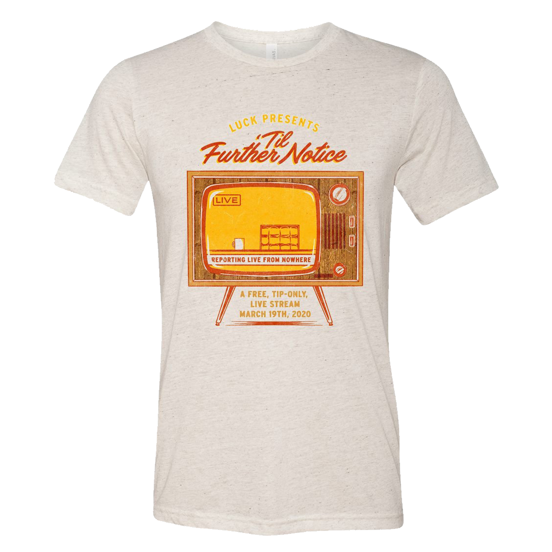 Luck Reunion | 'Til Further Notice T-Shirt