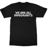 Making Movies | We Are All Immigrants T-Shirt - Black