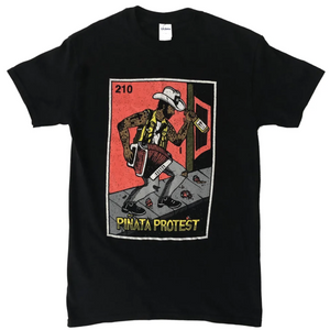 Piñata Protest | El Borracho T-Shirt - Full Color