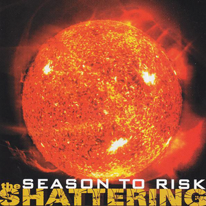 Season To Risk | The Shattering CD