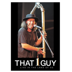 That 1 Guy | Live in the Land of Oz DVD