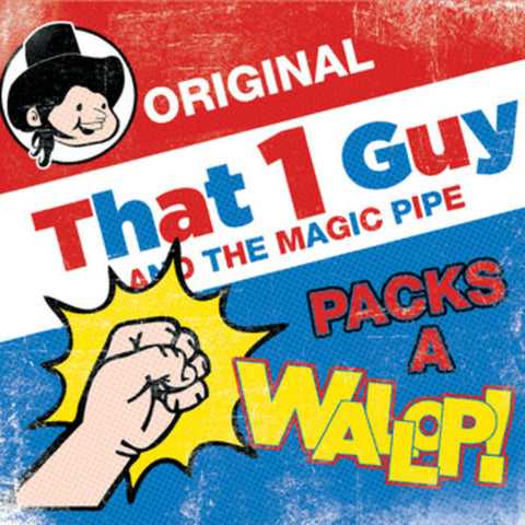 That 1 Guy | Packs A Wallop
