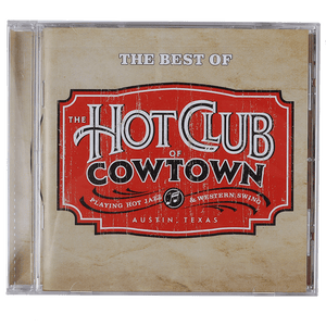 Hot Club of Cowtown | Best Of The Hot Club Of Cowtown CD (2008)