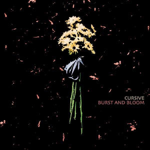 Cursive | Burst and Bloom EP