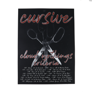 Cursive, Cloud Nothings, and Criteria Touring poster. It's black with an image of scissors in the center. Below the names of the brands are the tour dates and location