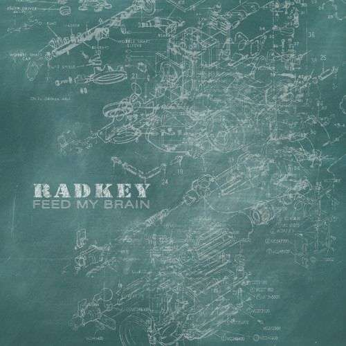 Radkey | Feed My Brain
