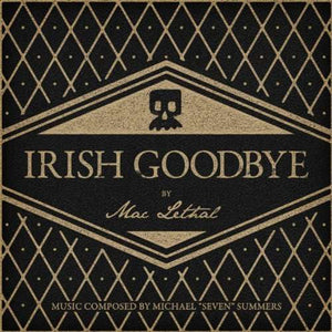 Mac Lethal | Irish Goodbye