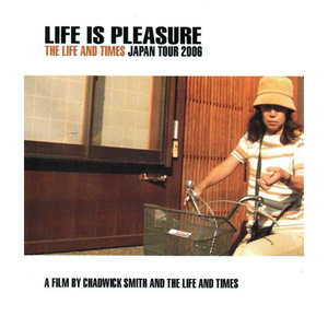 Life Is Pleasure Tour DVD from The Life and Times