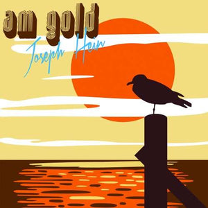 "Yellow Year Records Joseph Hein ""AM Gold"""