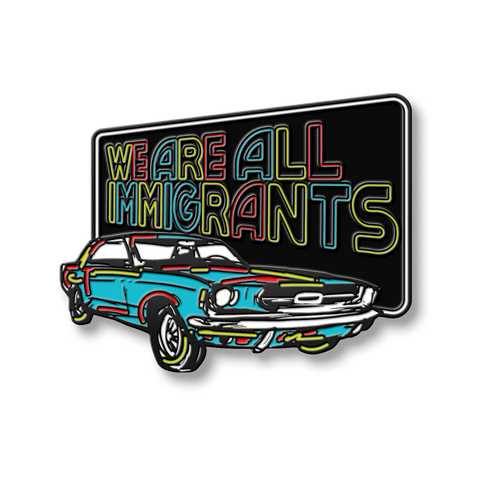 Making Movies | We Are All Immigrants Pin *PREORDER*