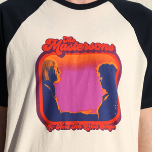 The Mastersons | No Time For Love Songs Raglan
