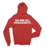 Making Movies | We Are All Immigrants Hoodie - Red